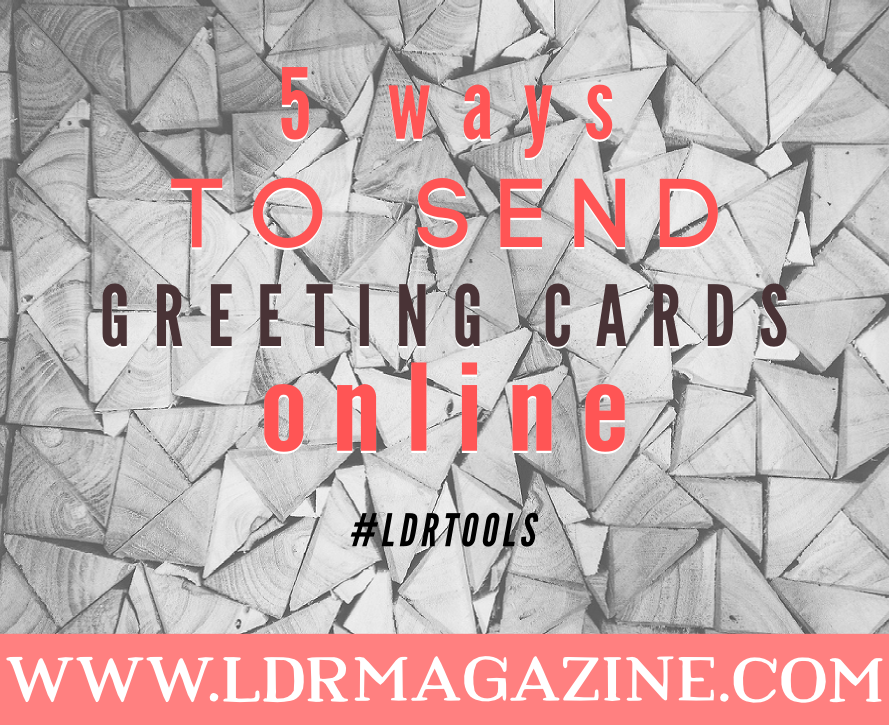 5 ways to send greeting cards online ldr magazine 5 ways to send greeting cards online m4hsunfo