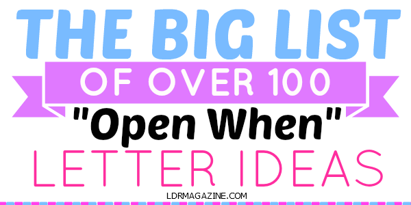 101 Open When Letter Topics - LDR Magazine