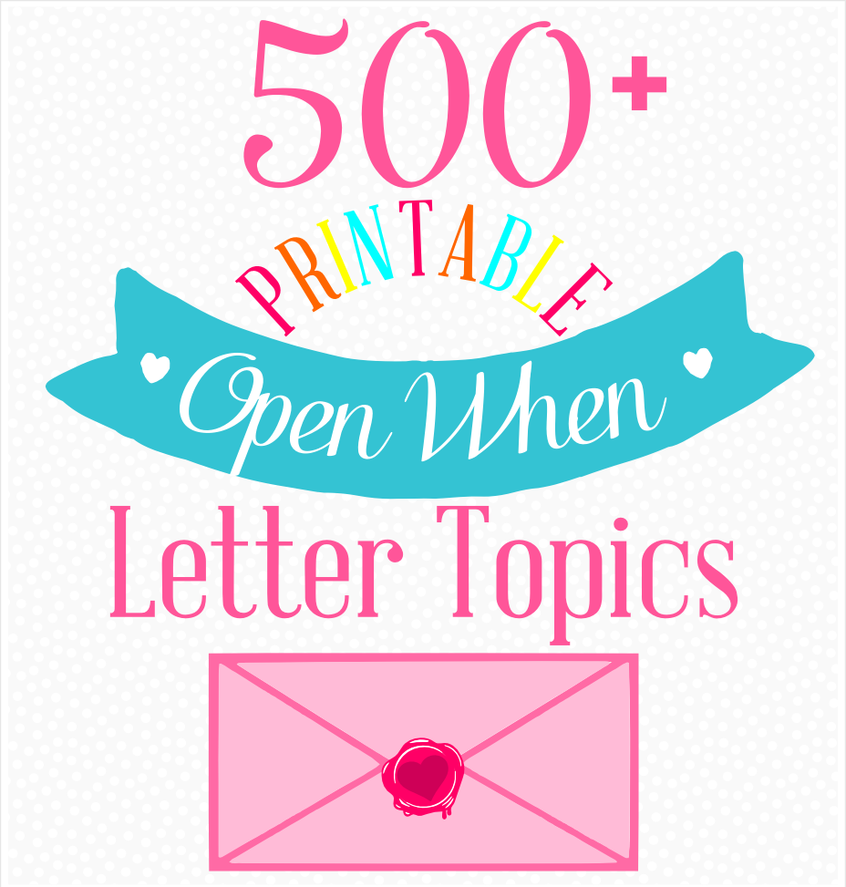 The Ultimate List Of  Open When Letter Ideas  Ldr Magazine