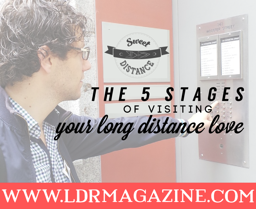 The 5 Stages Of Visiting Your Long Distance Love Ldr Magazine