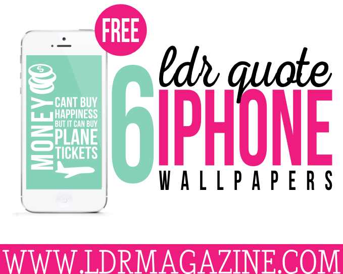 Magazine Quotes Glamorous 6 Ldr Quote Iphone Wallpapers  Free Download  Ldr Magazine