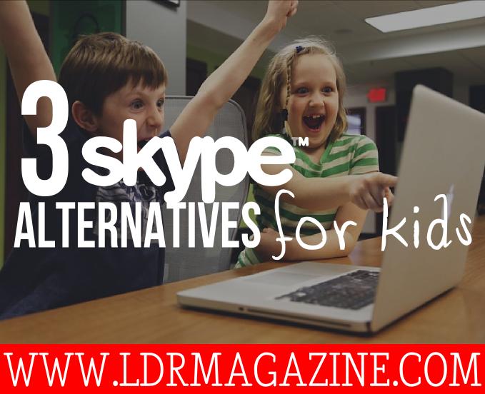 skype alternatives for kids