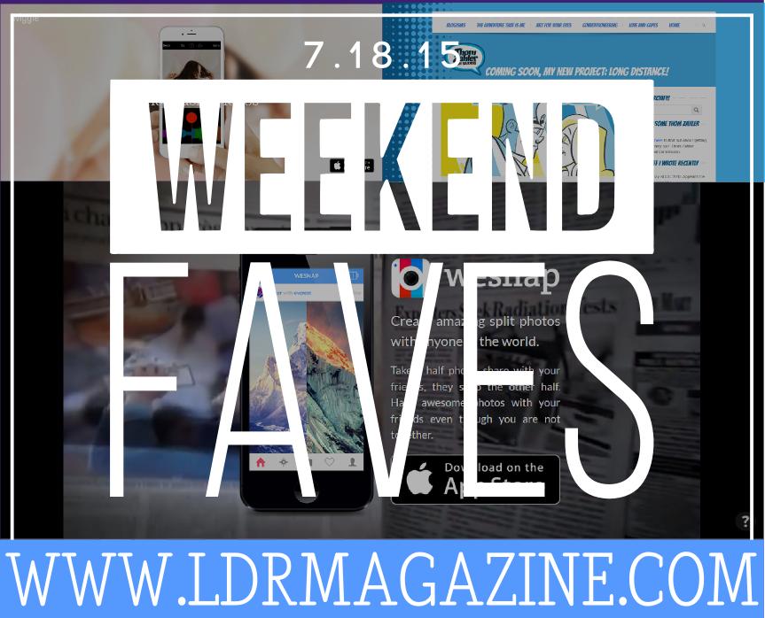WeekendFaves71815