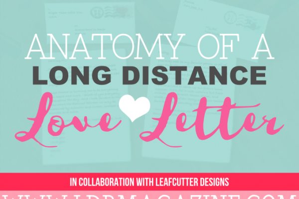 Anatomy of a long distance love letter