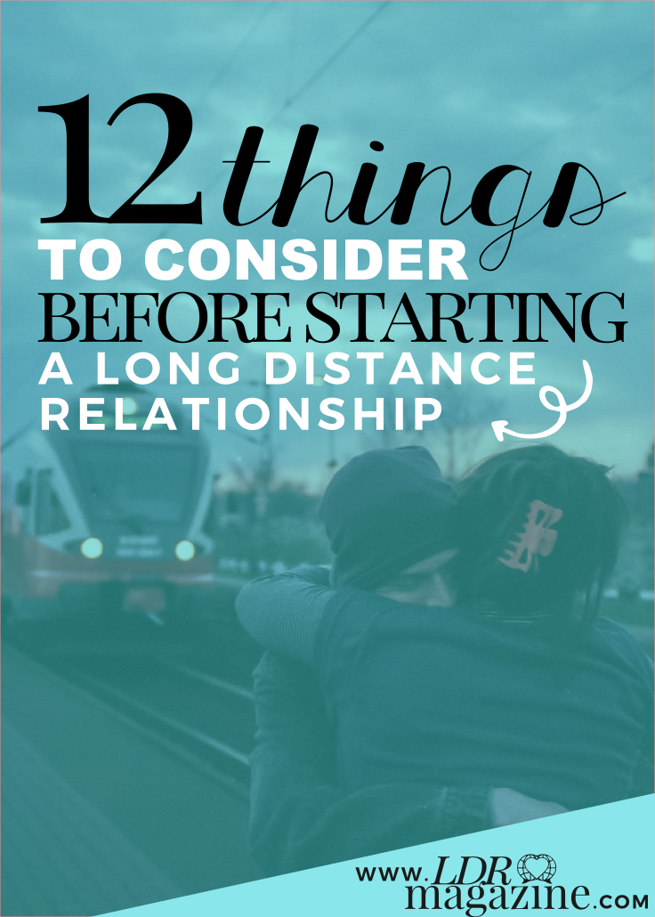 12 Things To Consider Before You Start A Long Distance Relationship pin