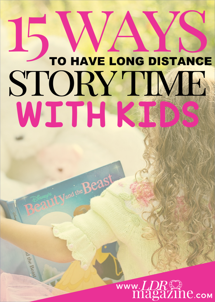 15 ways to have long distance storytime with kids pin