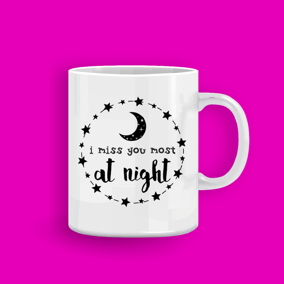 mug_I miss you most at night