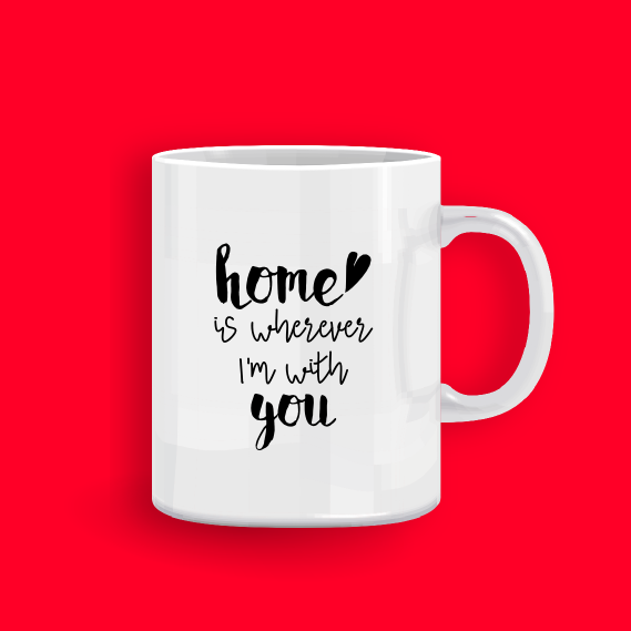 mug_home is wherever I'm with you