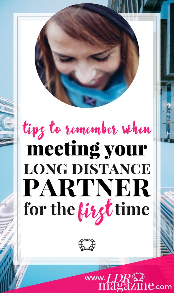 tips to remember when meeting your ldr partner