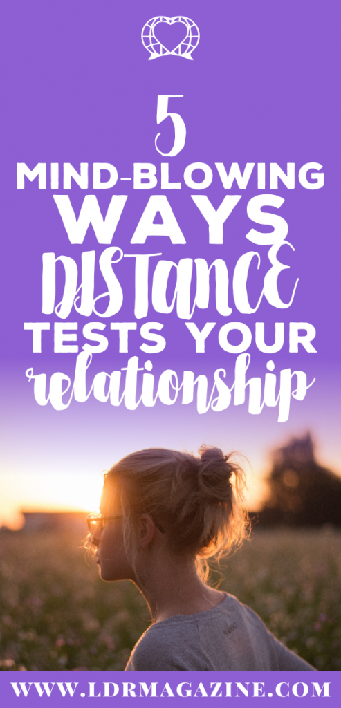 5-mind-blowing-ways-distance-tests-your-relationship