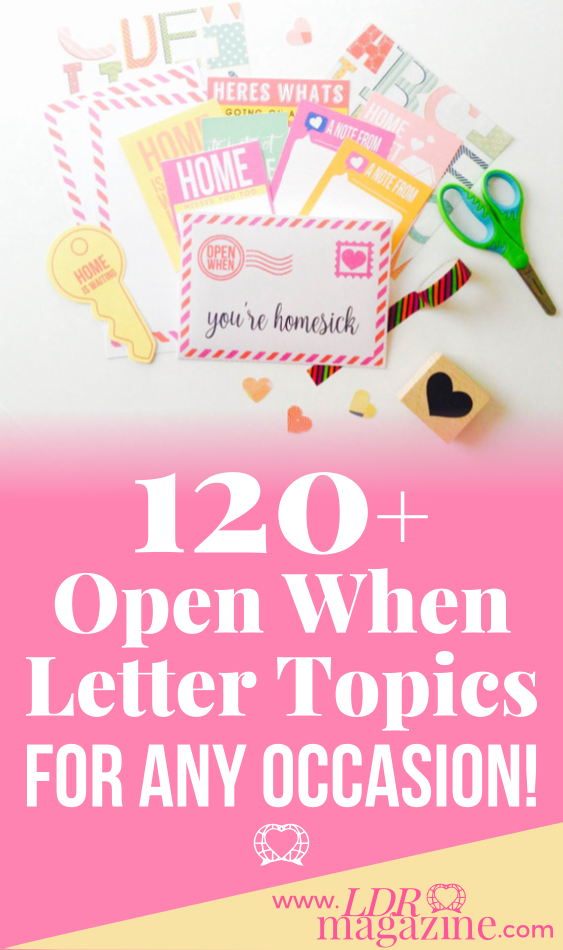 open when letter topics 120 open when letter topics ldr magazine 1523